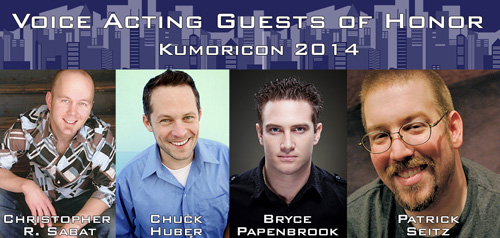 Voice Acting Guests of Honor - Kumoricon 2014 - Christopher R. Sabat, Chuck Huber, Bryce Papenbrook, Patrick Seitz