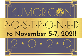 Kumoricon 2020 postponed to November 5-7, 2021!